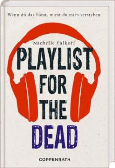 Falkoff, Michelle: Playlist for the dead