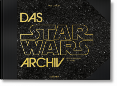 Duncan, Paul: Das Star Wars Archiv: Episoden IV-VI 1977-1983